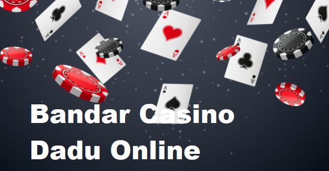 Bandar Casino Dadu Online Terbaik