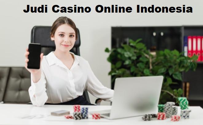 Memiliki Kesuksesan Dari Game Judi Casino Online Indonesia