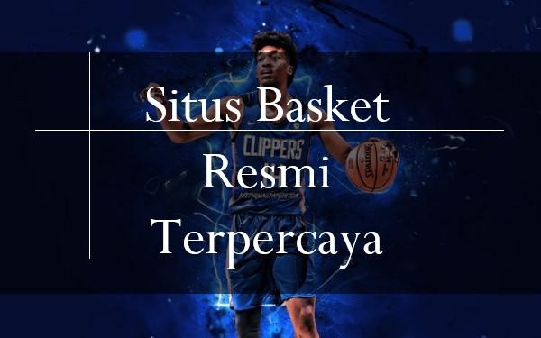 Rasakan Bagaimana Mudahnya Sistem Situs Basket Resmi Terpercaya
